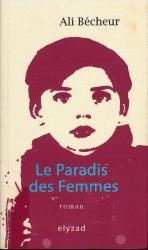 """Ali Bécheur """"Le paradis des femmes"""""""