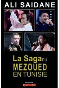 """Ali Saïdane """"La saga du Mezoued"""""""