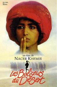 """""""Les baliseurs du désert"""" Nacer Khemir"""