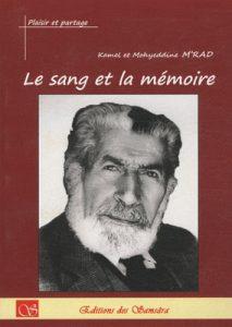 """Mohieddine Mrad 'Le sang et la mémoire"""""""