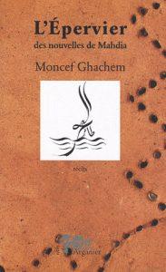 """Moncef Ghachem """"L'Epervier"""""""