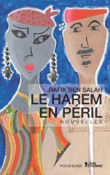"Rafik Ben Salah ""Harem en péril"""